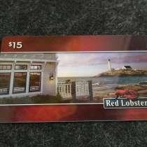 "США Подарочная карта на 15$ ресторана "" Red Lobster "", в Москве"