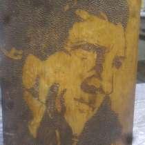 Картина путём выжигания Владимира Владимировича Высоцкого в, в Иркутске