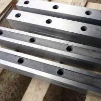 Гильотинные ножи для гильотинных ножниц 520х75х25мм в Москв, в Казани