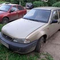 Дэу нексия 2007г. в,два хозяина,машина на ходу,тормоза живые, в Смоленске