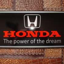 "Табличка под Японский номер ""Honda. The power of the dream"", в Омске"